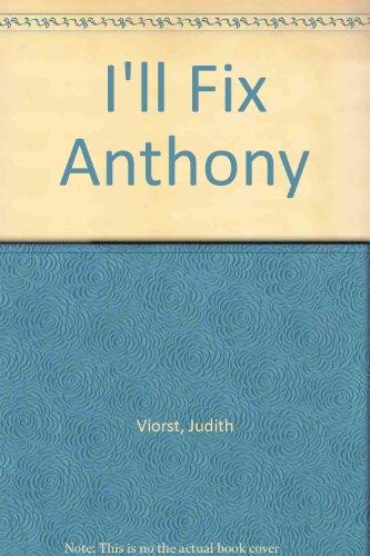 9780606023849: I'll Fix Anthony
