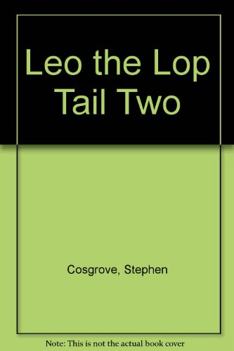 9780606024037: Leo the Lop Tail Two