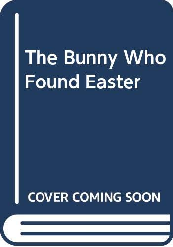 9780606024358: The Bunny Who Found Easter