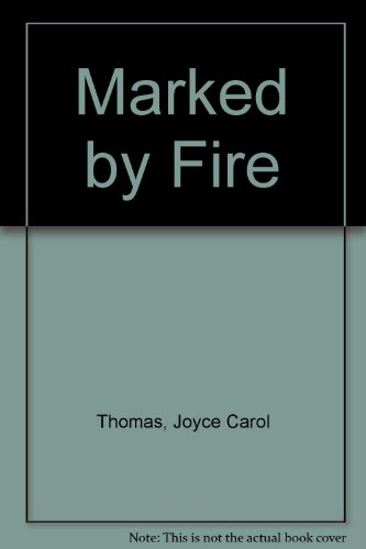 9780606024471: Marked by Fire