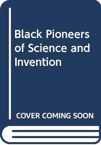 9780606025232: Black Pioneers of Science and Invention