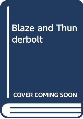 9780606025263: Blaze and Thunderbolt