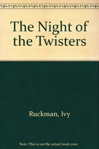 9780606025362: The Night of the Twisters