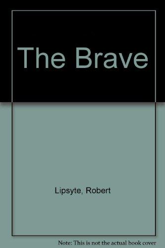 9780606025393: The Brave