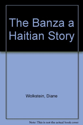 9780606025409: The Banza a Haitian Story (Reading Rainbow Book)