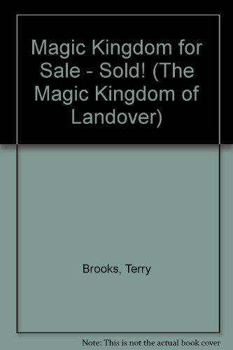 9780606025508: Magic Kingdom for Sale - Sold! (The Magic Kingdom of Landover)