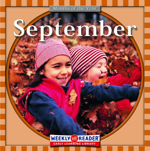 9780606026000: September (Turtleback School & Library Binding Edition) (Months of the Year (Weekly Reader Paperback))