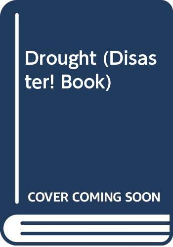 9780606026017: Drought (Disaster! Book)