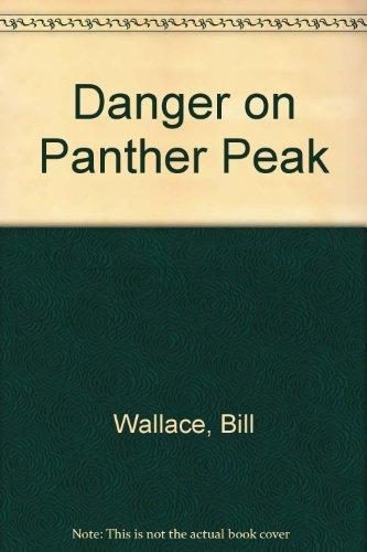 9780606026239: Danger on Panther Peak