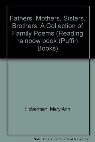 9780606026376: Fathers, Mothers, Sisters, Brothers: A Collection of Family Poems