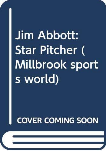9780606026956: Jim Abbott: Star Pitcher (Millbrook sports world)