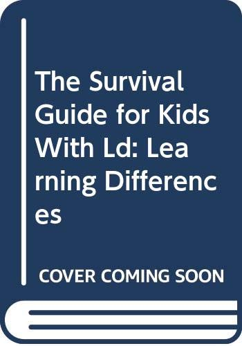 9780606027045: The Survival Guide for Kids With Ld: Learning Differences
