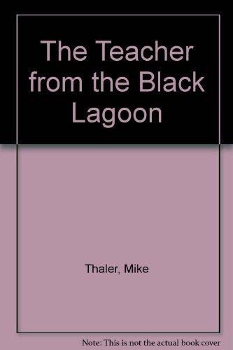 9780606027236: The Teacher from the Black Lagoon