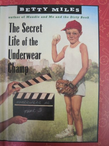 9780606027311: The Secret Life of the Underwear Champ (Capers)