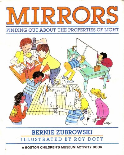 9780606027533: Mirrors: Finding Out About the Properties of Light (Boston Children's Museum Activity Book)