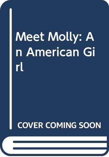 9780606027694: Meet Molly: An American Girl