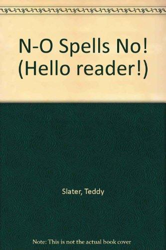 9780606027816: N-O Spells No (Hello Reader!)