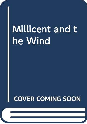 9780606027885: Millicent and the Wind