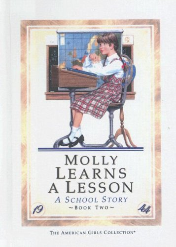 9780606028240: Molly Learns a Lesson: A School Story (The American girls collection)