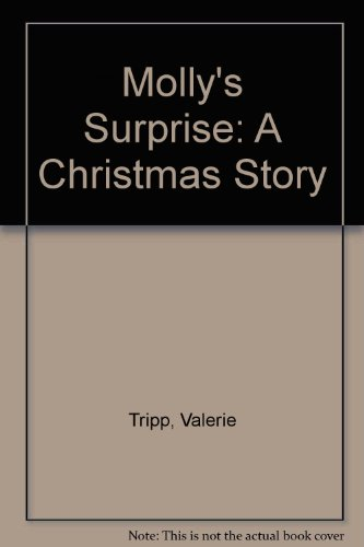 Molly's Surprise: A Christmas Story (0606028277) by Valerie Tripp