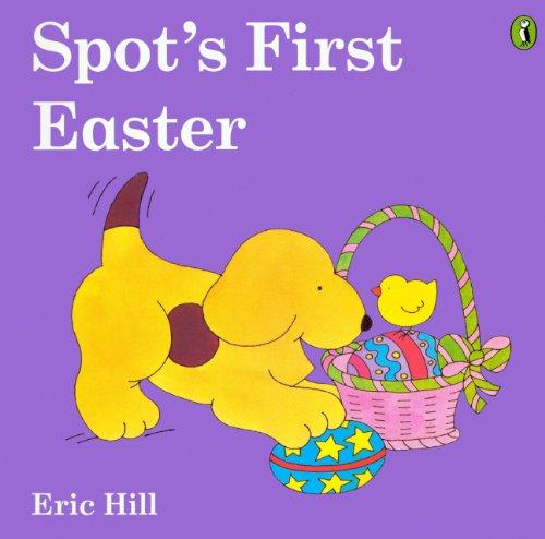 9780606028417: Spot's First Easter (Turtleback School & Library Binding Edition) (Spot (Prebound))