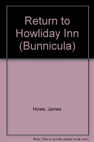 9780606028691: Return to Howliday Inn (Bunnicula)