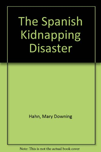 9780606029018: The Spanish Kidnapping Disaster