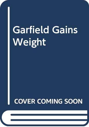 9780606029278: Garfield Gains Weight