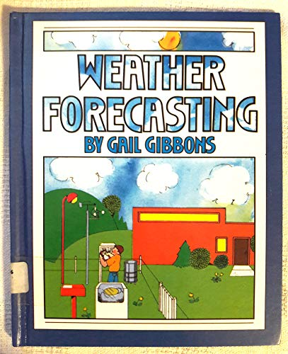 9780606029742: Weather Forecasting