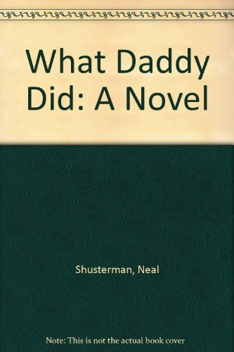 9780606029780: What Daddy Did