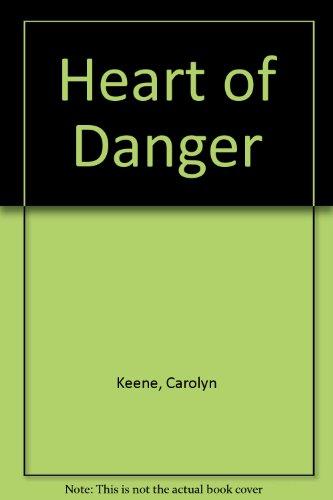 9780606030090: Heart of Danger (Nancy Drew Casefiles, Case 11)
