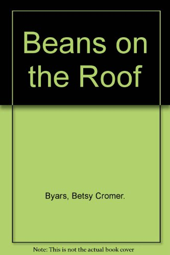 9780606030540: Beans on the Roof