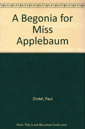 9780606030656: A Begonia for Miss Applebaum