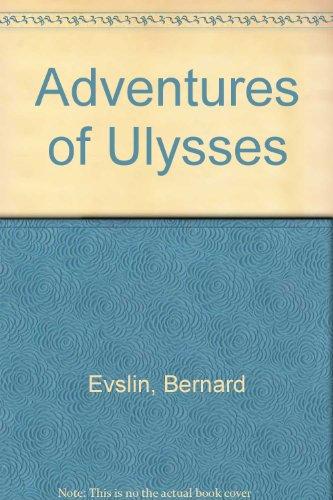 Adventures of Ulysses: Bernard Evslin