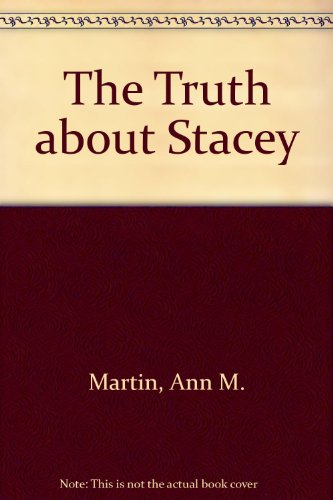 9780606030847: The Truth about Stacey