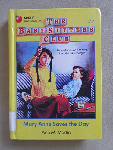 9780606030854: Mary Anne Saves the Day