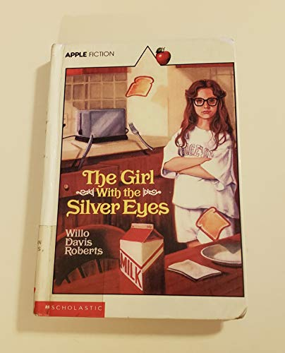 9780606030991: The Girl With the Silver Eyes