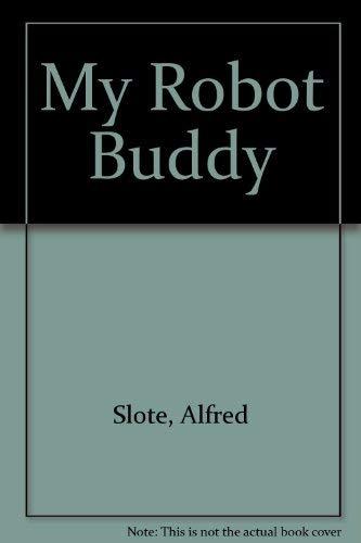 9780606031134: My Robot Buddy