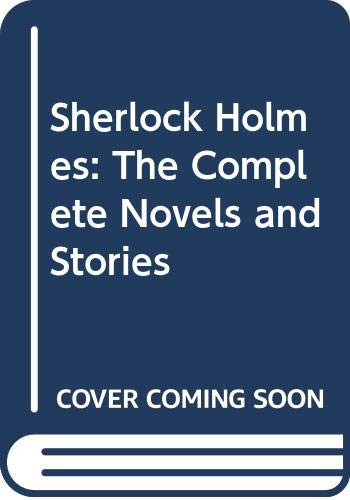 9780606031271: Sherlock Holmes: The Complete Novels and Stories