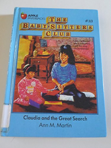 Claudia and the Great Search (Baby-sitters Club) (0606031588) by Ann M. Martin