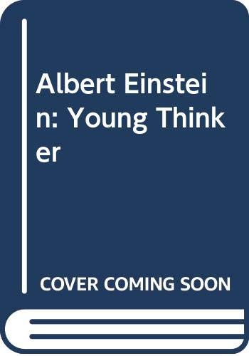 9780606031646: Albert Einstein Young Thinker
