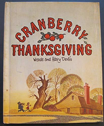 9780606031714: Cranberry Thanksgiving