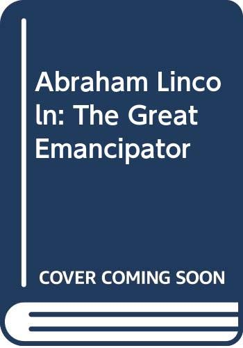 9780606031721: Abraham Lincoln: The Great Emancipator