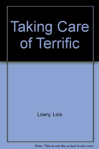 9780606031776: Taking Care of Terrific