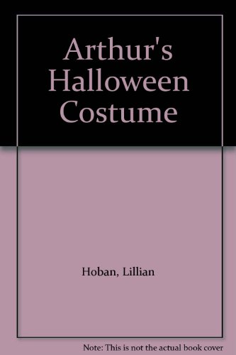 9780606031806: Arthur's Halloween Costume
