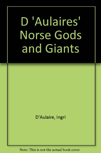 9780606032087: D'Aulaire's Norse Gods and Giants