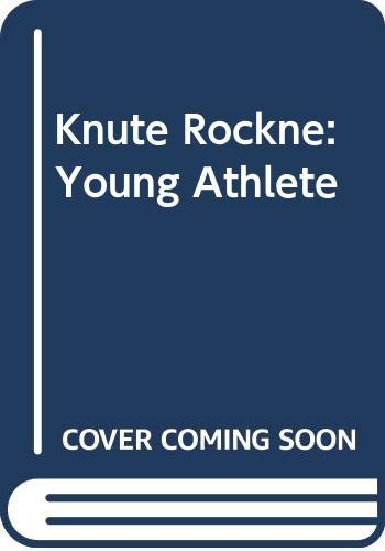 9780606032407: Knute Rockne: Young Athlete