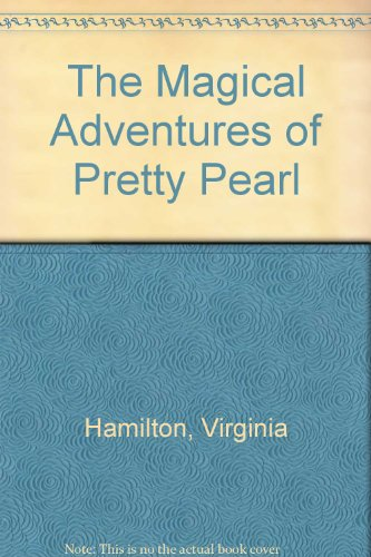 9780606032537: The Magical Adventures of Pretty Pearl