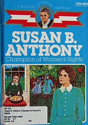 9780606032636: Susan B. Anthony: Champion of Women's Rights