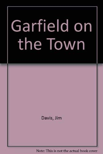 9780606032704: Garfield on the Town